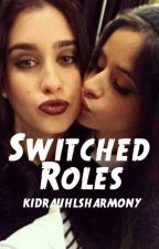 Switched Roles (Camren G!P) by kidrauhlsharmony