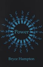 Power (Book 1) by totalmeltdown0