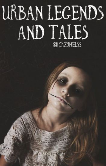 Urban Legends And Tales