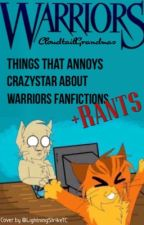 Things That Annoy Crazystar About Warriors Fanfics by CloudtailGrandmas