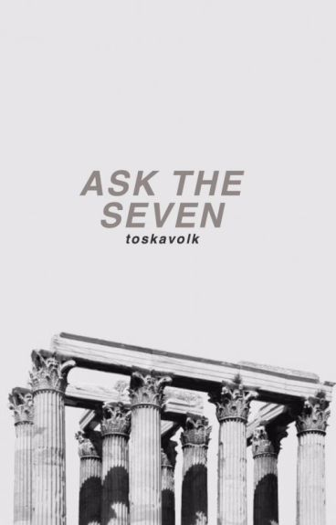 Ask The Seven