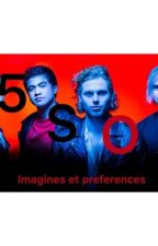 5SOS - imagines And Preferences by _eyesbrow_n