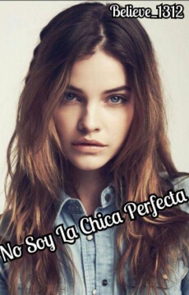 No Soy La Chica Perfecta