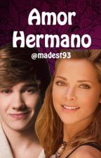 Amor Hermano (Liam Payne y Tu) by Madest93