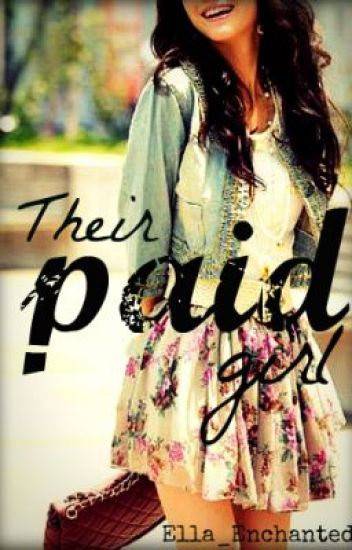 Their Paid Girl