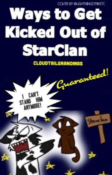 Ways to Get Kicked Out of StarClan