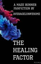 The Healing Factor (EDITING) by AveragelyAwesome