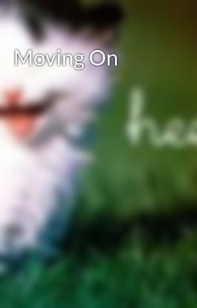 Moving On by Hilzxx