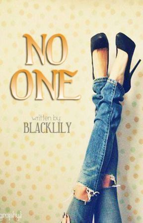 No One by BlackLily
