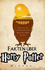 Fakten über Harry Potter by mikaxa