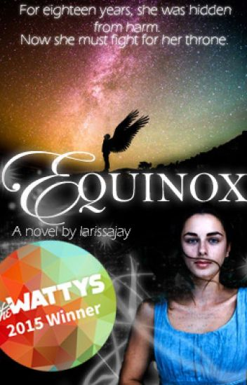 Equinox (Book One of the Firebird Chronicles) WATTY AWARD HIDDEN GEM WINNER 2015