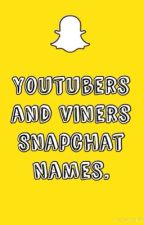 Youtubers/Viners Snapchat Names by ashleighmilkov