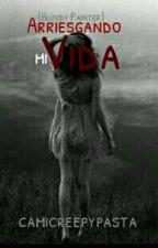 Arriesgando mi vida (Bloody painter y tu)[AMV 1]  by Camicreepypasta