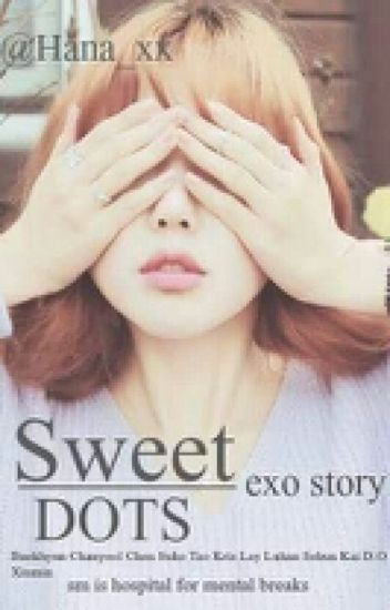 Sweet Dots || EXO