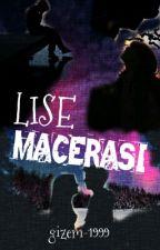 Lise Macerası by gizem-1999