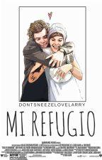 Mi Refugio | Larry Stylinson by DontSneezeLoveLarry