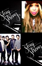 ♡Stay Strong♥ - One Direction FF by TynkaTynuskaK