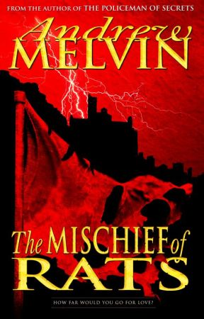 The Mischief of Rats - Excerpt by AndrewMelvin