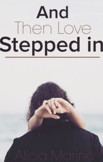 And Then Love Stepped In