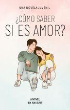 Como saber si es amor? by anilove155