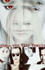 """Rache... von Vier Vampiren (Fortsetzung von""""Entführt... von ein Vampir) by mimikekskuchen"""