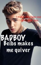 BADBOY Beibs makes me quiver by CookieDemolisher