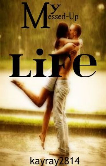 My Messed Up Life (a student/teacher love story)