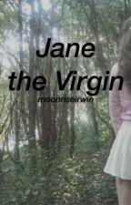 jane the virgin [l.h.] by moonriseirwin