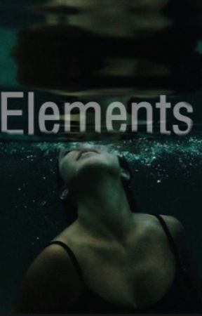 Elements #Wattys2015 by Narmene