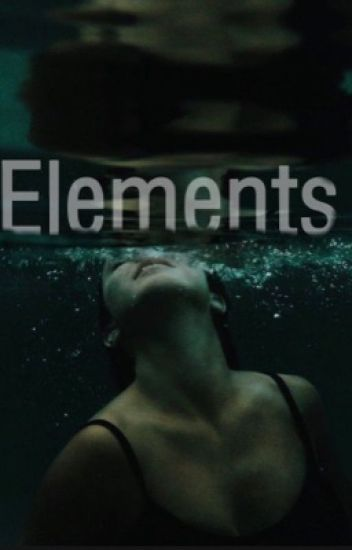 Elements #Wattys2015