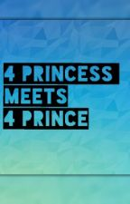 4 Princess meets 4 Prince (jadine,yandre,kathniel and lizquen Fanfiction) by gorgeous_cea