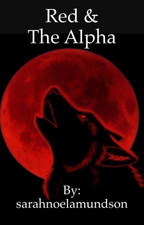 Red & The Alpha by sarahnoelamundson