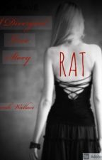 Rat (A Divergent Prequel and Eric Love Story) by CanYouHearMyScreams