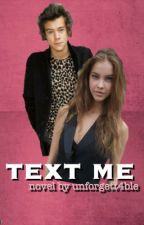 text me // harry styles ff. by unforgett4ble