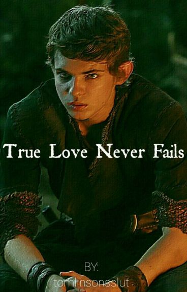 True Love Never Fails (Peter Pan)