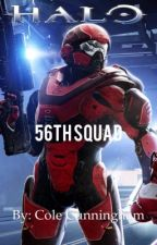 Halo: 56th Squad (Halo Fanfiction) by colec78