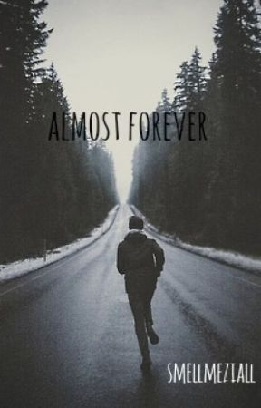 Almost Forever (Chase Goehring) by smellmeziall