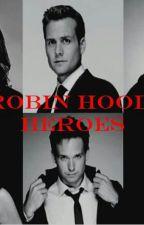 Robin Hood Heroes by CadburyAngel