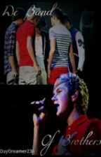 We Band of Brothers (A Niall Horan Cancer Fic) by TylerssCarRadio