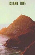 island love by whatsupbruh
