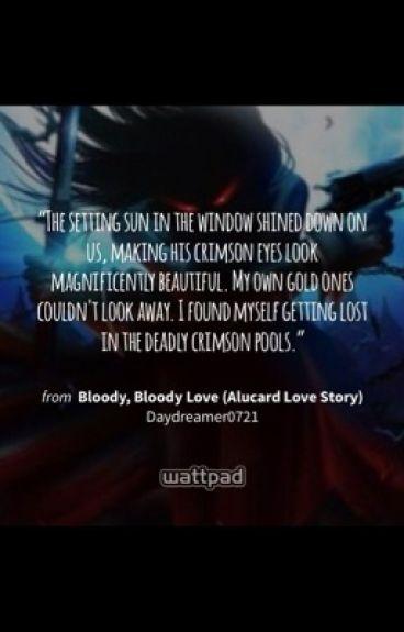 Bloody, Bloody Love (Alucard Love Story)