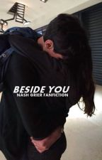 Beside you ➳ Nash Grier by jaisfab