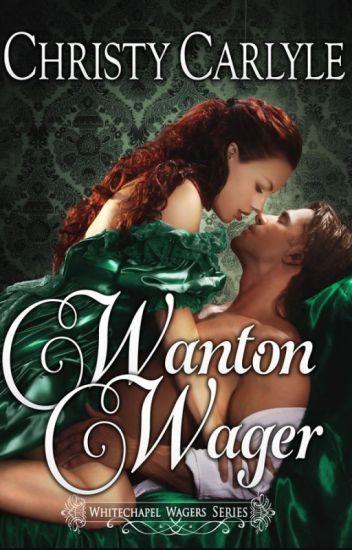 Wanton Wager (A Whitechapel Wagers novella)