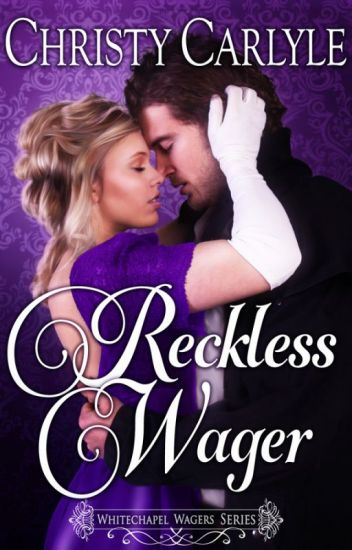 Reckless Wager (a Whitechapel Wagers novel)