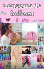 CONSEJOS DE BELLEZA. Tips caseros by sofygil1