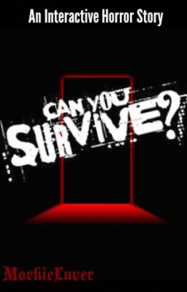 Can You Survive? (Interactive Horror Story)