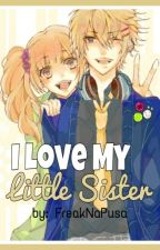 I Love My Little Sister by FreaknaPusa
