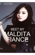 Meet My MALDITA Fiance by CrazyThug