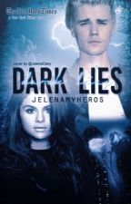 Dark Lies (Jelena) by jelenamyheros