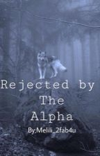 Reject by The Alpha by melili_2fab4u